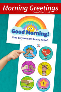 Morning Greeting Choices for Preschool Classroom: Free Printable Chart