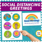 Social Distancing Greeting choices poster next to a good morning sign